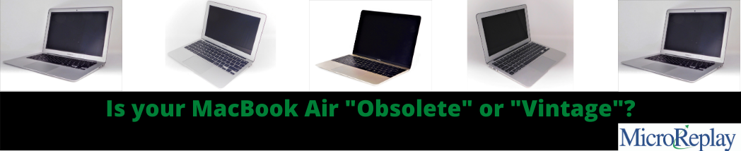 "Is your MacBook Air ""Obsolete""or ""Vintage""?"