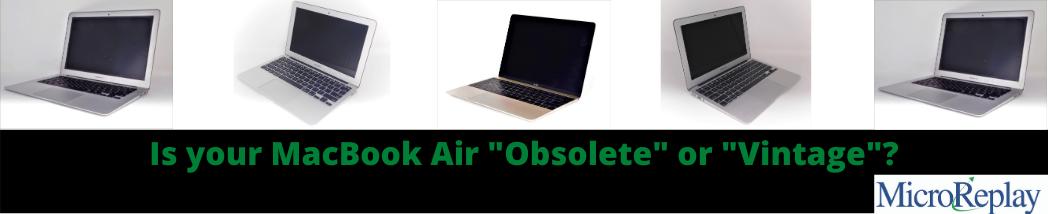 """Is your MacBook Air """"Obsolete""""or """"Vintage""""?"""