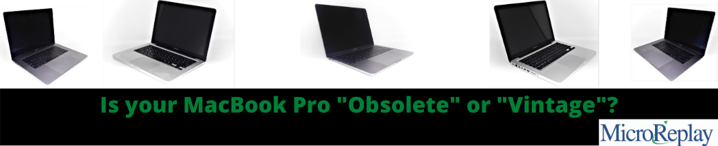 "Is your MacBook Pro ""Obsolete"" or ""Vintage""?"