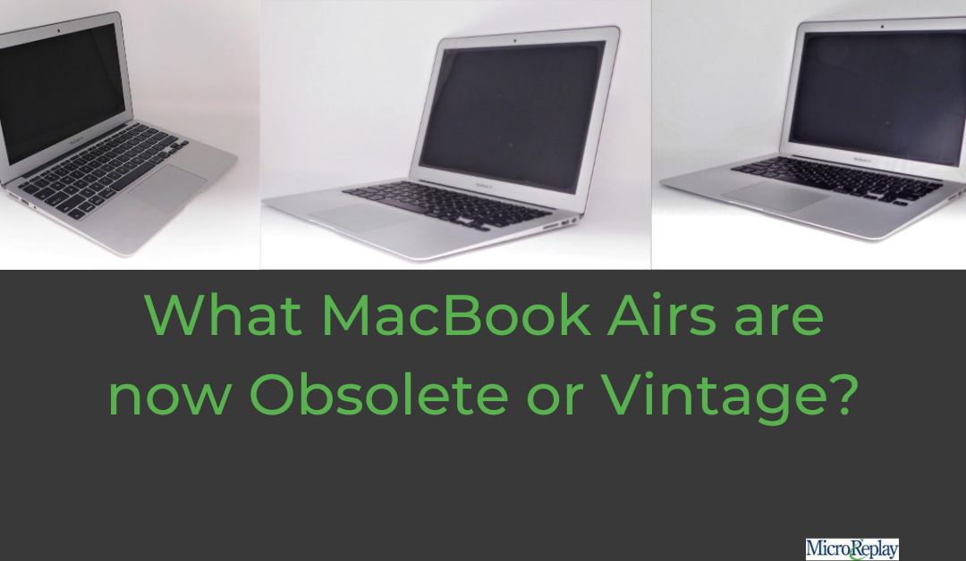 Obsolete and Vintage MacBook Airs