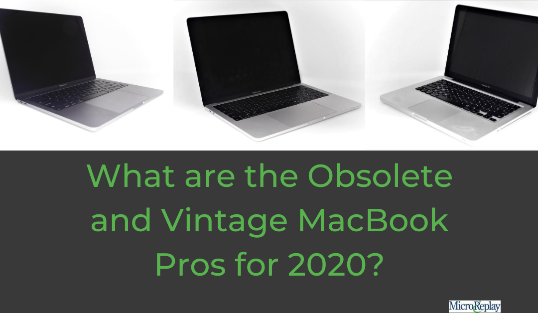 Obsolete and Vintage MacBook Pros